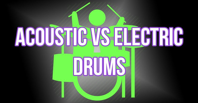 acoustic vs electric drums