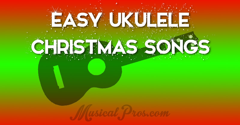 easy ukulele Christmas songs