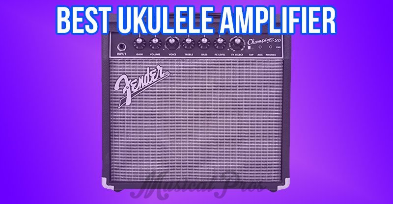 best ukulele amplifier